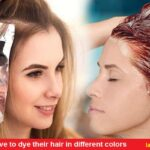 Most women love to dye their hair in different colors